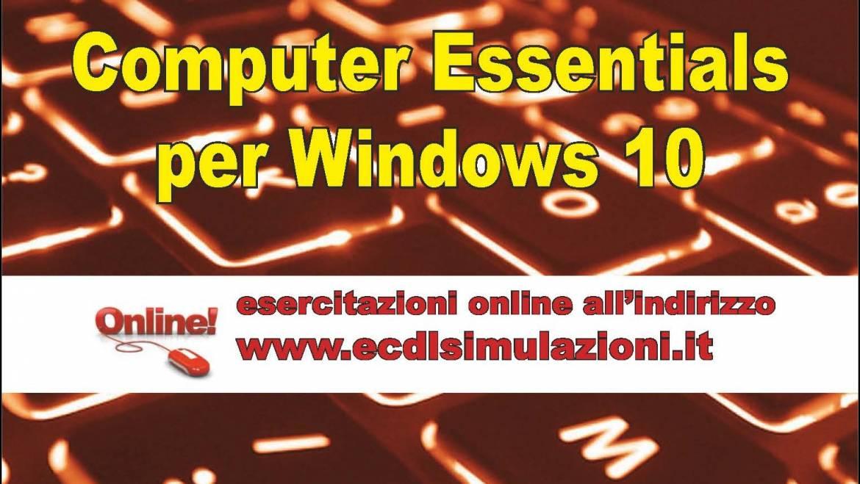 ECDL più Computer Essentials per Windows 10 – Soluzioni degli esercizi cartacei