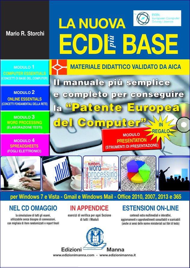 ECDL più Base per Windows 7 e Office 2010 – Soluzioni degli esercizi cartacei