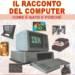 Il racconto del computer
