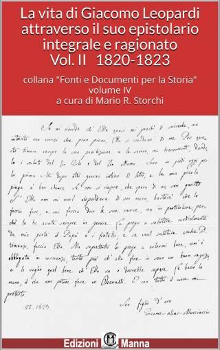 La vita di Giacomo Leopardi attraverso il suo epistolario integrale e ragionato. Vol. II  1820-1823