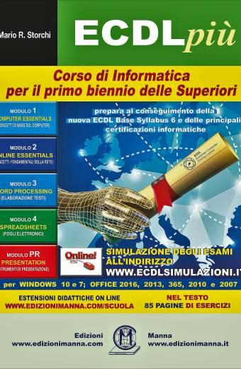 ECDL+ Corso di Informatica per il primo biennio delle Superiori