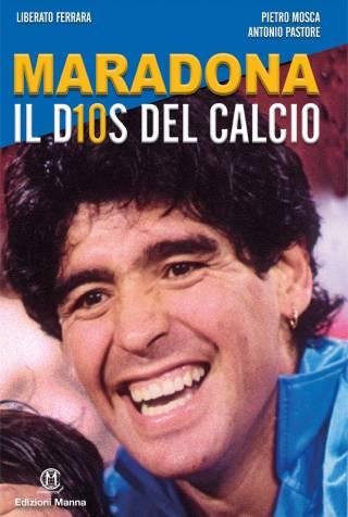 Maradona il D10s del calcio